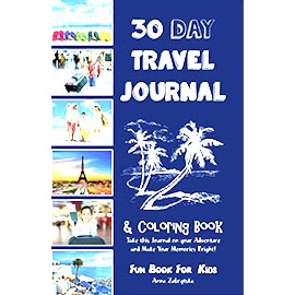 Overtop Picture of 30 Day Travel Journal & Coloring Book